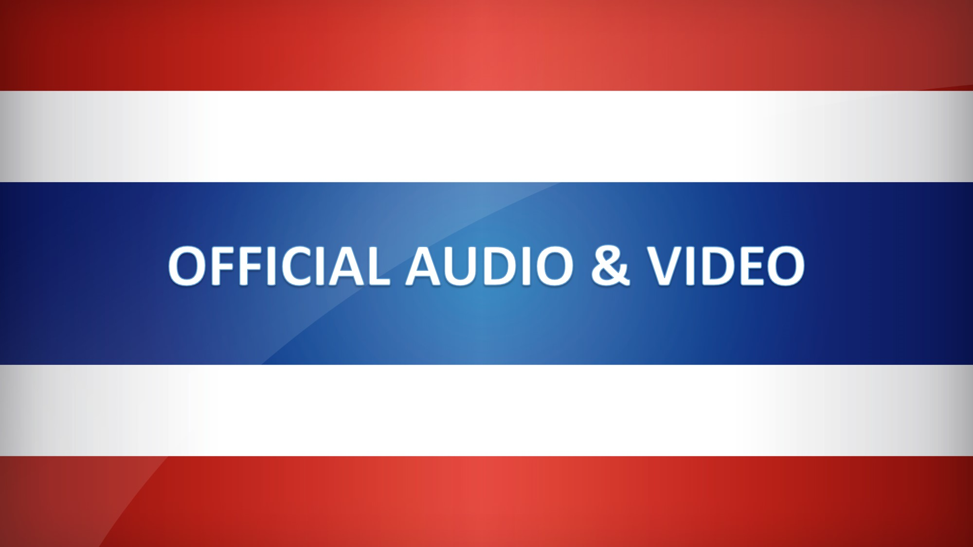 Official Audios & Videos